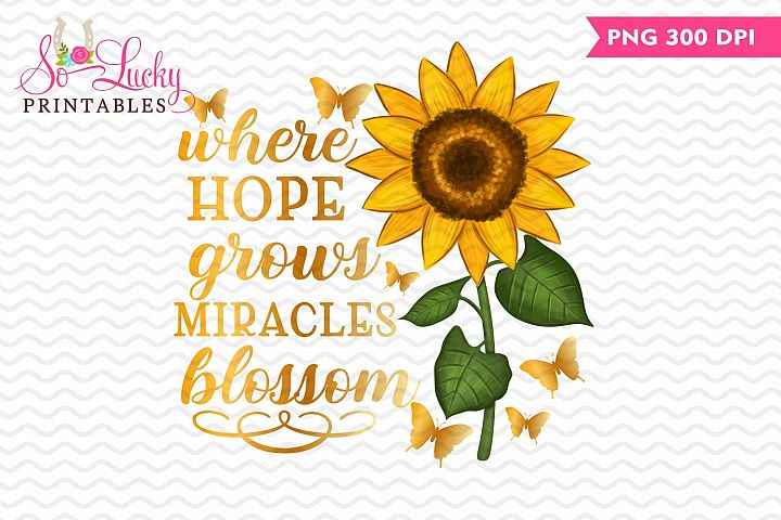 Where Hope grows printable sublimation design