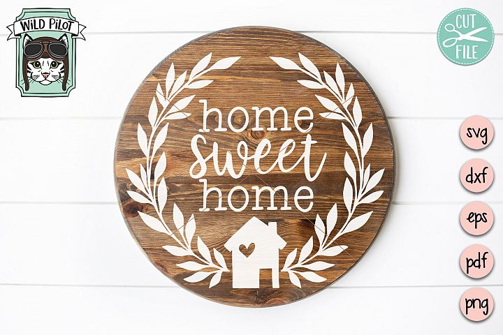 Home Sweet Home svg file, House cut file, Welcome Home