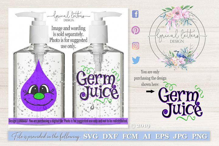 Germ Juice Hand Sanitizer Wording #1 SVG DXF LL066F