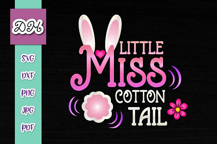 Little Miss Cotton Tail Easter Bunny Girl Print & Cut PNG SV