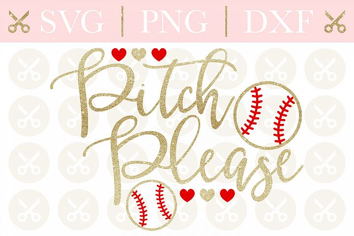 Baseball Svg Pitch Please Svg Funny Svg Summer Svg Cut File