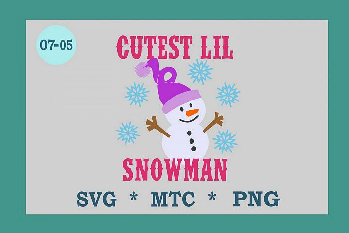 Cutest Lil Snowman with Hat Design #7-05 Winter SVG Cut File