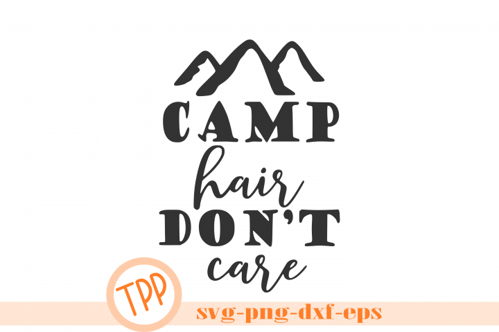 Camp Hair Dont Care design file