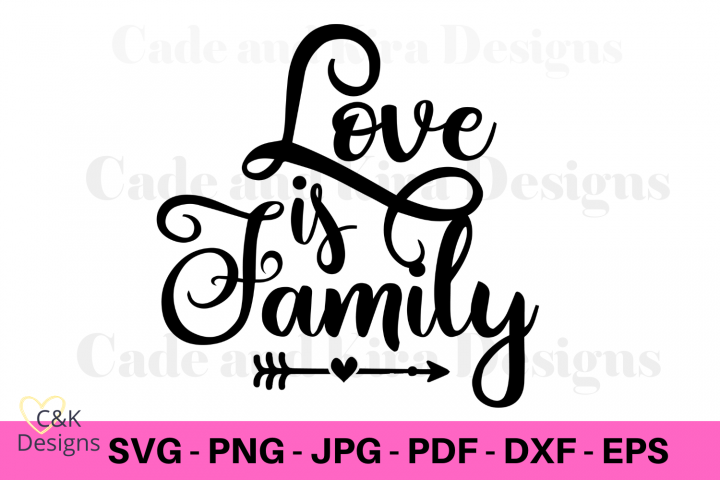 Love Is Family SVG