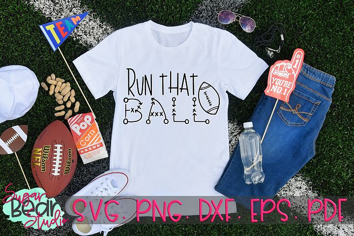 Run That Ball - A Football SVG