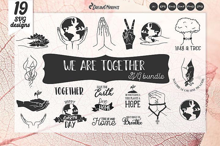 We Are Together SVG Bundle