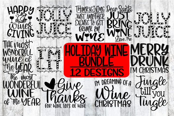 HOLIDAY WINE BUNDLE - 12 Designs - SVG PNG EPS DXF