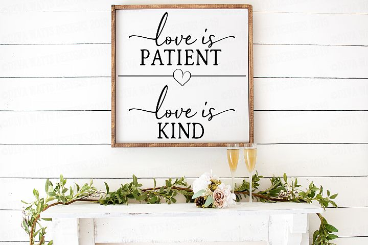 Love Is Patient Love Is Kind Farmhouse Square Sign Cut File