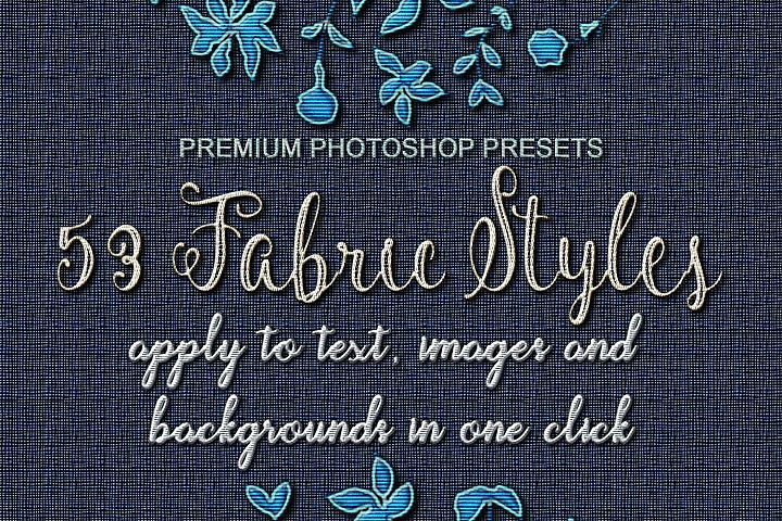 53 Fabric Textures, One Click Effects, Photoshop Layer Style FX, Photoshop ASL FX