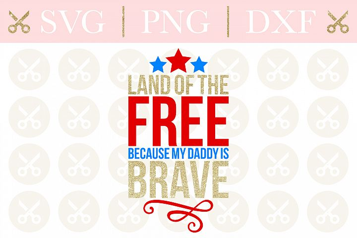 4th Of July Svg Land Of The Free Svg Military Svg