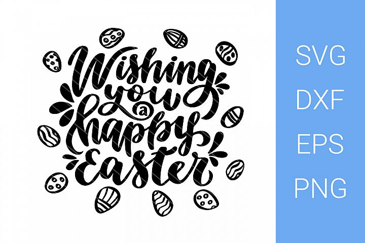 Wishing You a Happy Easter SVG file, Easter lettering