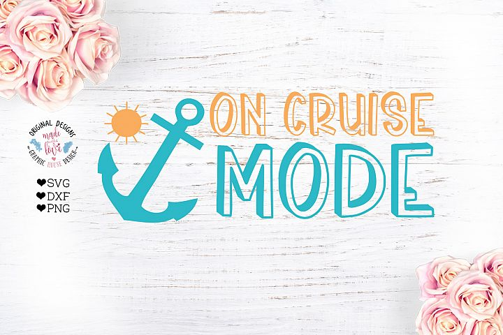 On Cruise Mode - Baby Vacation Summer Cruise Cut File