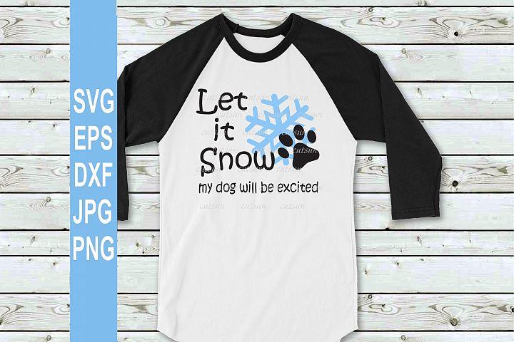 Let it Snow Dog Paw SVG | Dog lover SVG
