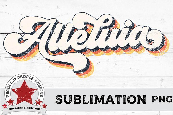 Alleluia Vintage Sublimation PNG