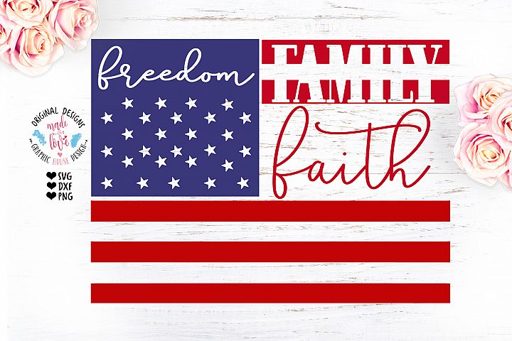 Faith, Freedom, Family Independence Day Design