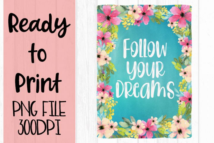 Follow Your Dreams Ready to Print example image 1