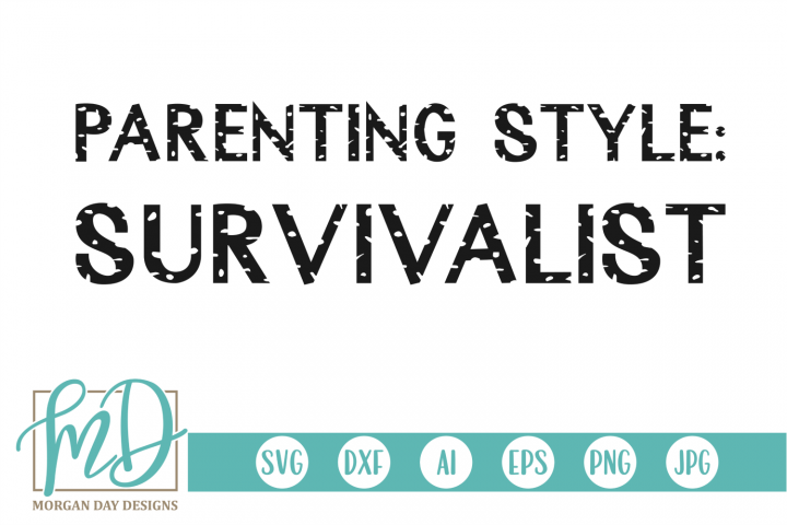 Grunge Parenting Style SVG, DXF, AI, EPS, PNG, JPEG