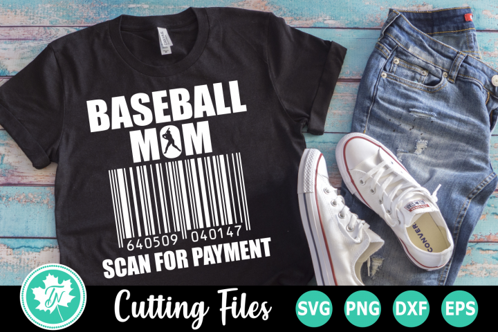 Baseball Mom Scan for Payment - A Sports SVG Cut File
