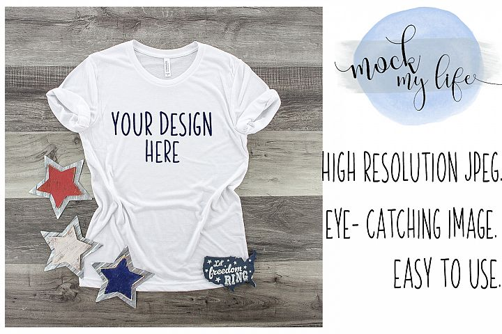 MockUp Bella Canvas White Shirt / Patriotic Flat Lay