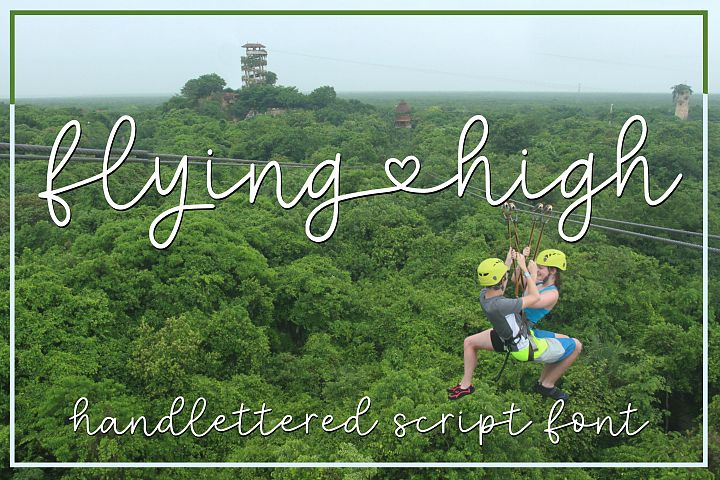 Flying High - a handlettered script font