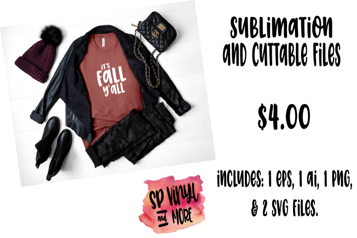 Its Fall Yall Cuttable and Printable Design Files