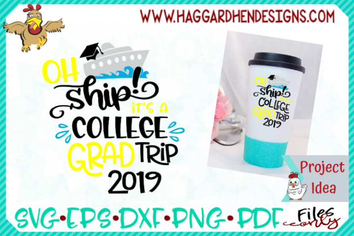 HHD Oh Ship College Grad Trip SVG
