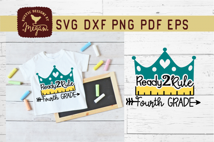 Ready To Rule Fourth Grade Back To School SVG Cut File