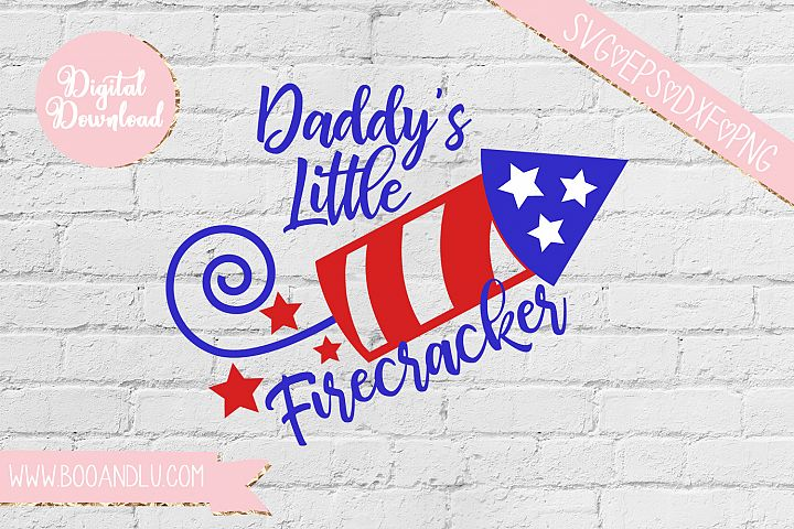 Daddys Little Firecracker