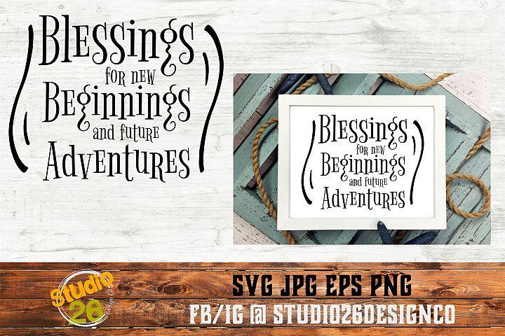 Blessings for new beginnings - SVG EPS PNG
