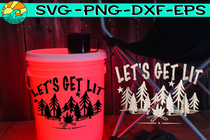 Lets Get Lit - Camping Bucket - Welcome Mat