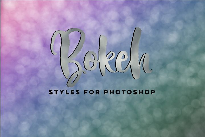 Bokeh Styles for Photoshop