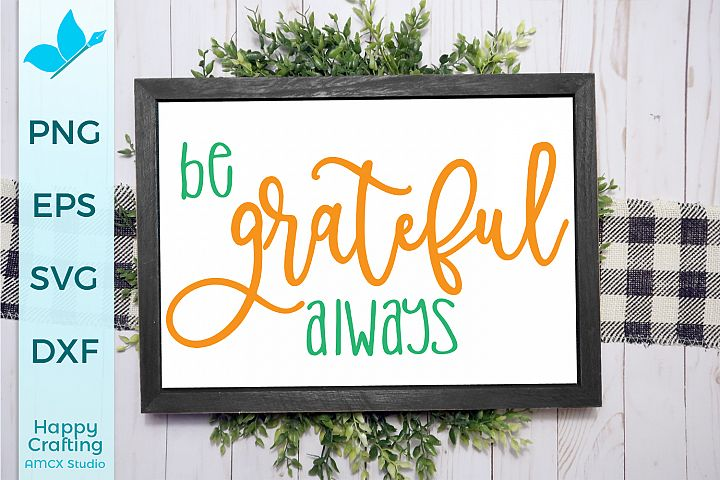 Be Grateful Always - A Fall Cut File