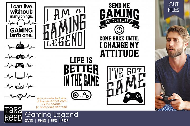 Gaming Legend - Video Game SVG and Cut Files for Crafters