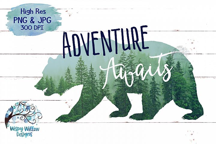 Adventure Awaits | Forest Bear PNG | Sublimation | Clipart
