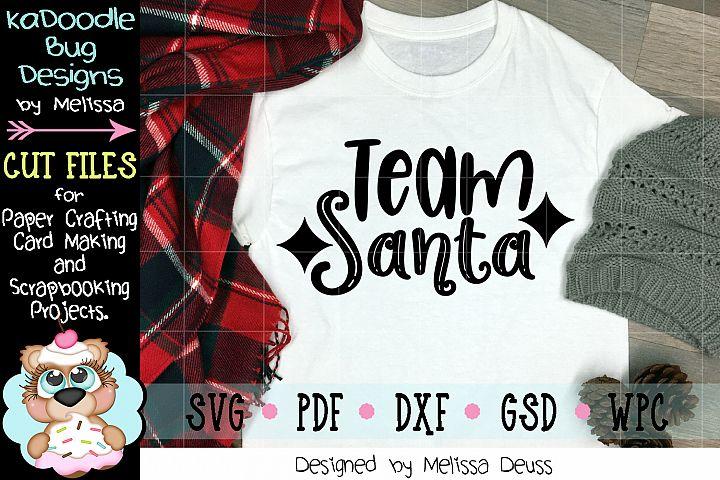 Team Santa Cut File - SVG PDF DXF GSD WPC
