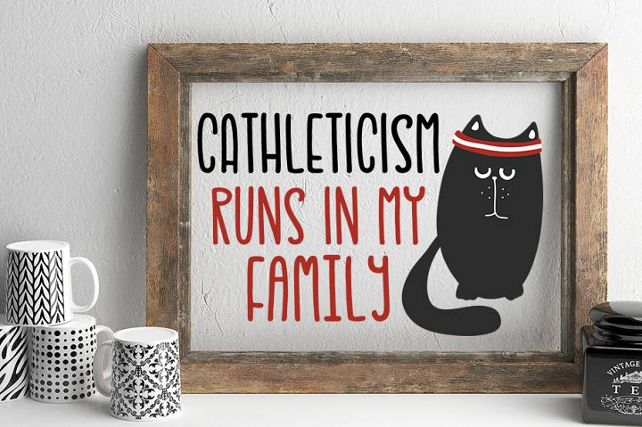 Cathleticism SVG Cut File