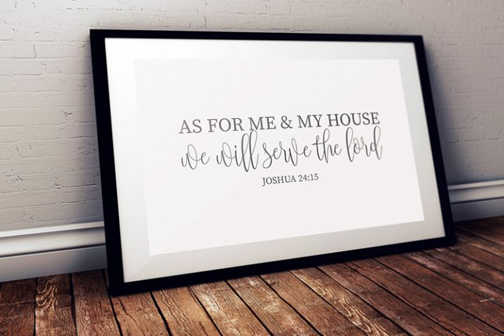 As For Me & My House We Will Serve The Lord, Quotes For Home