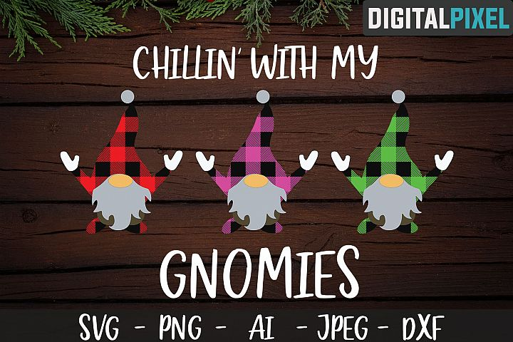 Chillin With My Gnomies Buffalo Plaid SVG PNG JPEG DXF