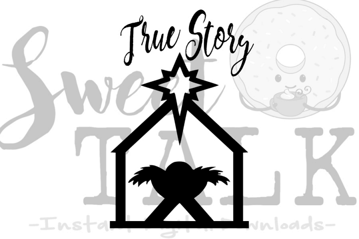 True Story -svg digital download