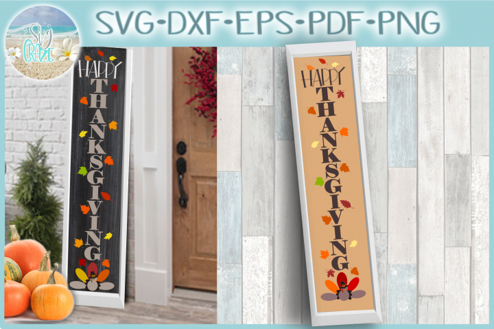 Happy Thanksgiving Tall Vertical Front Porch Sign Quote SVG