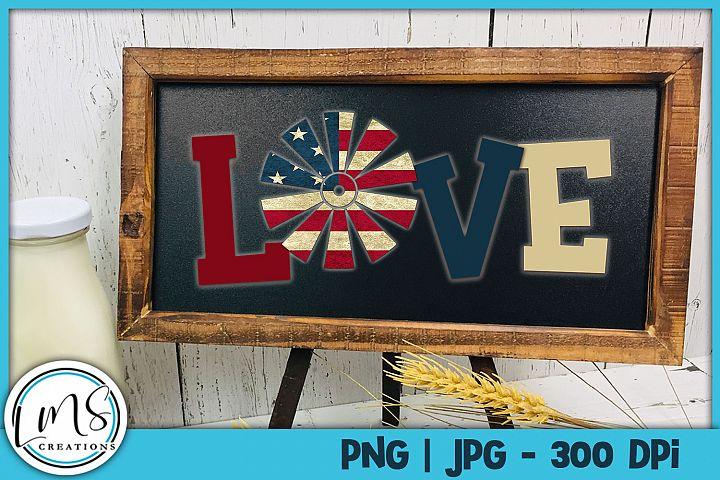 Love w/ Patriotic Windmill PNG, JPG, Sublimation, PrintnCut