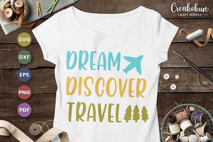 Dream Discover Travel - SVG Cut FIles
