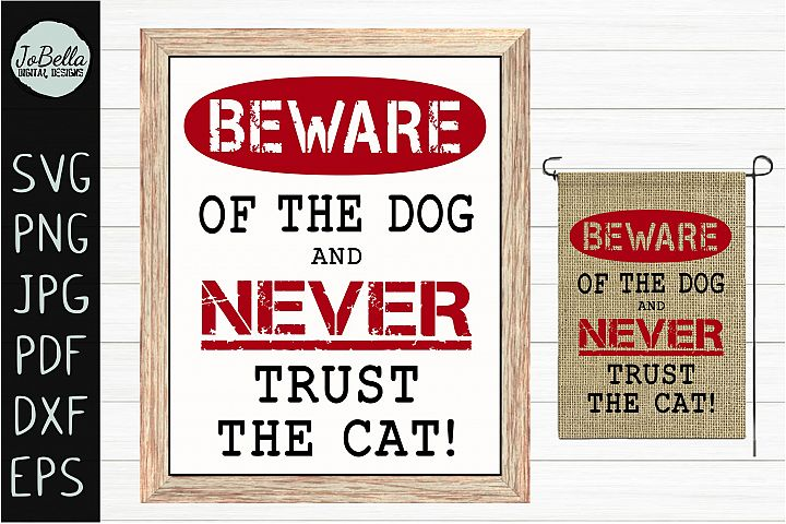 Funny Beware of Dog SVG, Sublimation PNG & Printable