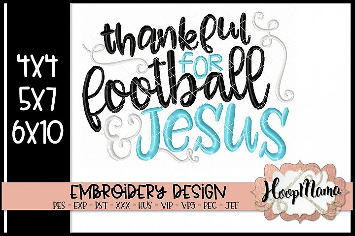 Thankful For Football And Jesus - Football Embroidery
