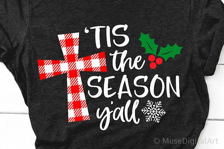 Tis the Season Yall, Christmas Svg, Christian Svg, Funny Svg