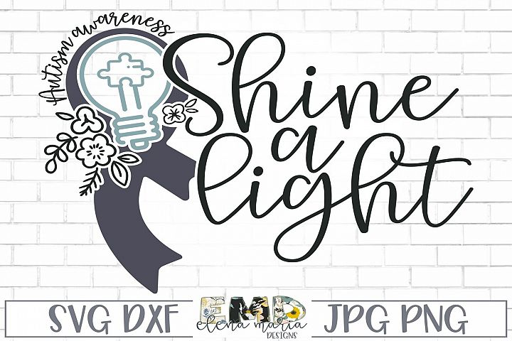 Autism Awareness Svg | Shine A Light Svg