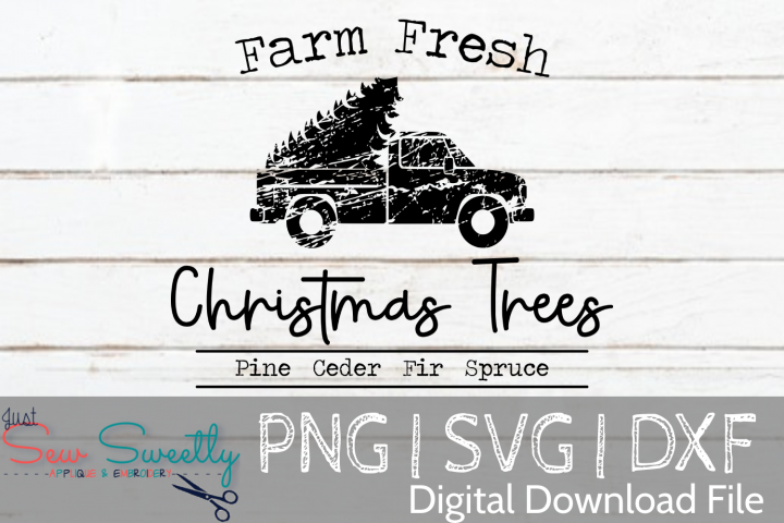Farm Fresh Christmas Trees Sign SVG Cut File Rustic Truck