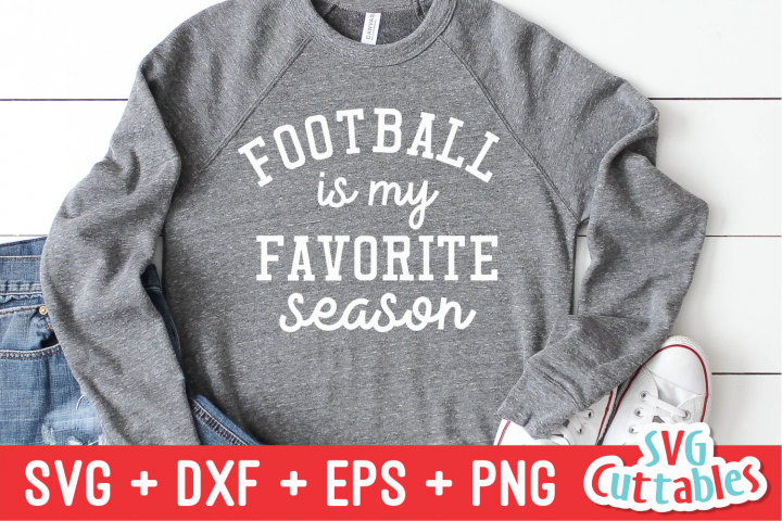 Football Is My Favorite Season   Football svg Cut File
