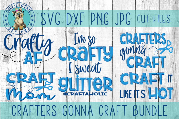 Crafters Gonna Craft BUNDLE - mom, af, crafty,SVG cut file