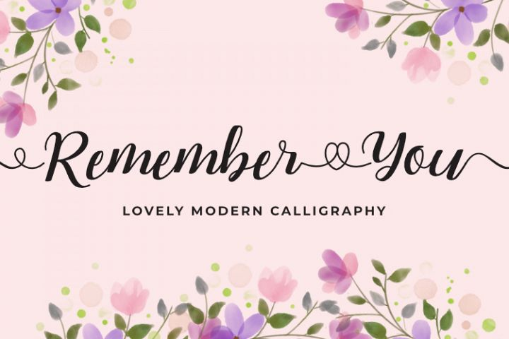 Remember You - Lovely Modern Calligraphy